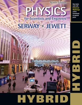Physics for Scientists and Engineers with Modern Physics, Hybrid
