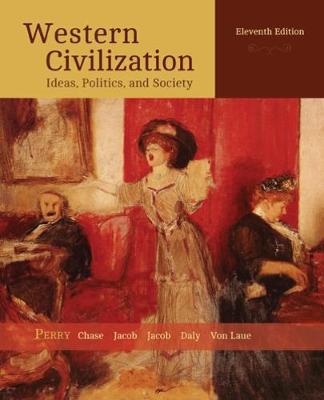 Western Civilization: Ideas, Politics, and Society (Paperback)