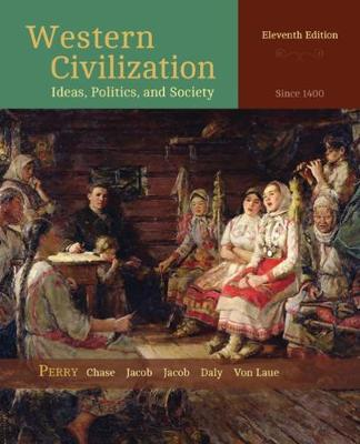 Western Civilization: Ideas, Politics, and Society: Since 1400 (Paperback)