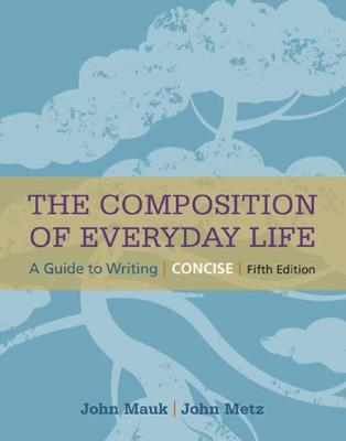 The Composition of Everyday Life, Concise (Paperback)