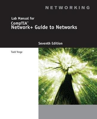 Lab Manual for Dean's Network+ Guide to Networks, 7th (Paperback)
