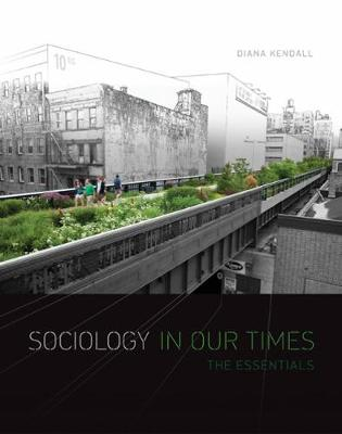 Sociology in Our Times: The Essentials (Paperback)