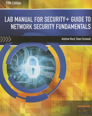 Lab Manual for Security+ Guide to Network Security Fundamentals, 5th (Paperback)