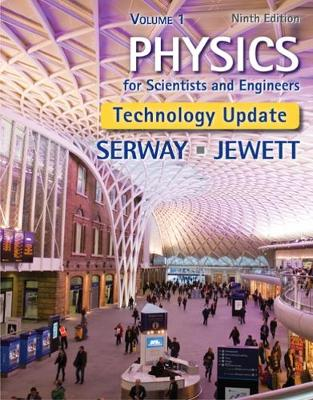 Physics for Scientists and Engineers, Volume 1, Technology Update (Hardback)