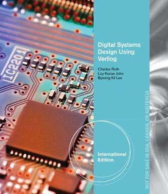 Digital Systems Design Using Verilog, International Edition (Paperback)