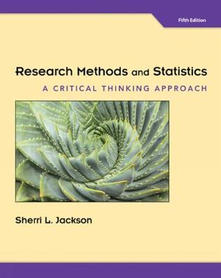 Research Methods and Statistics: A Critical Thinking Approach (Hardback)