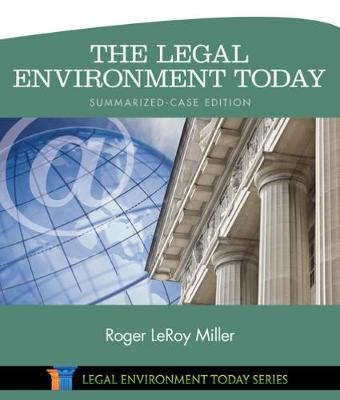 The Legal Environment Today - Summarized Case Edition (Hardback)