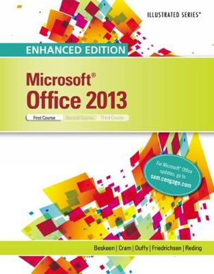 Enhanced Microsoft (R) Office 2013: Illustrated Introductory, First Course, Spiral bound Version (Spiral bound)