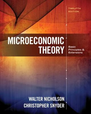 Microeconomic Theory: Basic Principles and Extensions (Hardback)