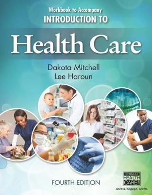 Workbook for Mitchell/Haroun's Introduction to Health Care, 4th (Paperback)