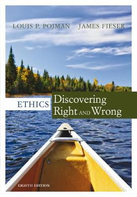 Ethics: Discovering Right and Wrong (Paperback)