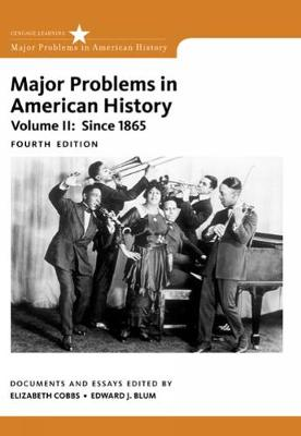 Major Problems in American History, Volume II (Paperback)