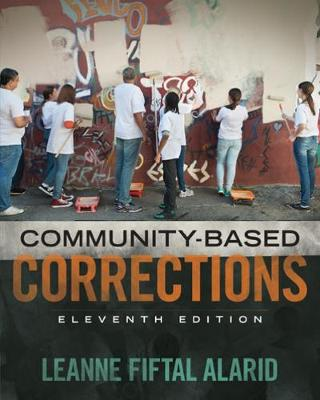 Community Based Corrections (Paperback)