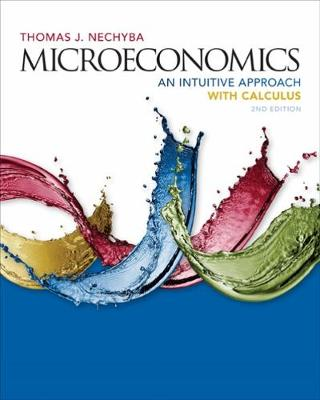 Microeconomics: An Intuitive Approach with Calculus (Hardback)