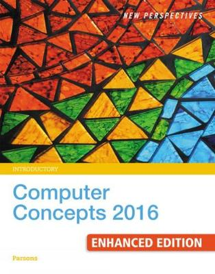 New Perspectives Computer Concepts 2016 Enhanced, Introductory (Paperback)
