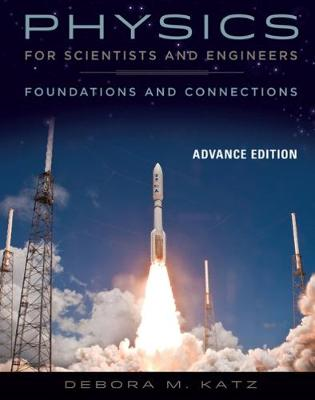 Physics for Scientists and Engineers: Foundations and Connections, Advance Edition (Hardback)