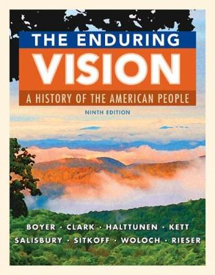 The Enduring Vision: A History of the American People (Hardback)