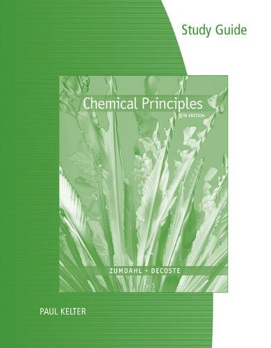 Study Guide for Zumdahl/Decoste's Chemical Principles, 8th (Paperback)