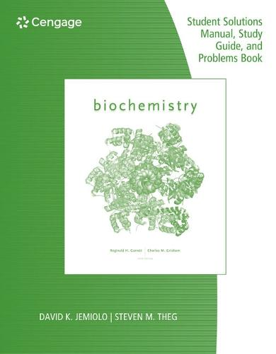 Study Guide with Student Solutions Manual and Problems Book for Garrett/Grisham's Biochemistry, 6th (Paperback)