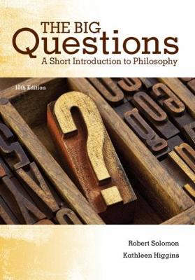 The Big Questions: A Short Introduction to Philosophy (Paperback)