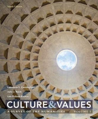 Culture and Values: A Survey of the Humanities, Volume I (Paperback)