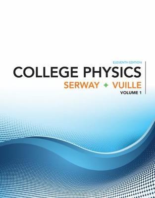 College Physics, Volume 1 (Paperback)