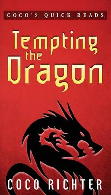 Tempting the Dragon (Paperback)