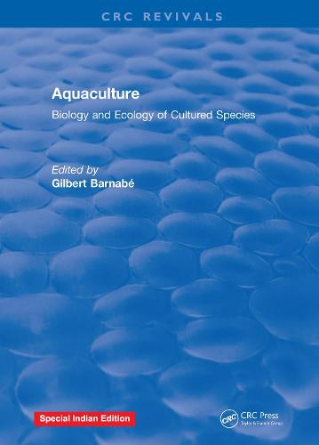 Aquaculture: Biology and Ecology of Cultured Species (Hardback)