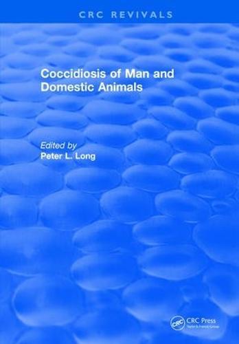 Coccidiosis of Man and Domestic Animals (Hardback)