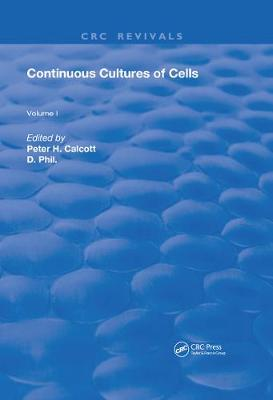 Continuous Cultures Of Cells: Volume I (Hardback)