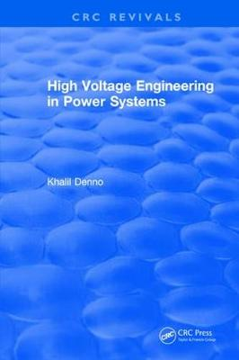 High Voltage Engineering in Power Systems (Hardback)