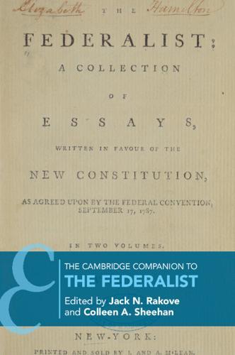 The Cambridge Companion to The Federalist - Cambridge Companions to Philosophy (Paperback)