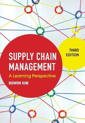 Supply Chain Management: A Learning Perspective (Paperback)