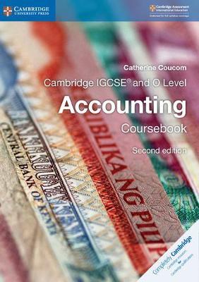 Cambridge IGCSE (R) and O Level Accounting Coursebook - Cambridge International IGCSE (Paperback)