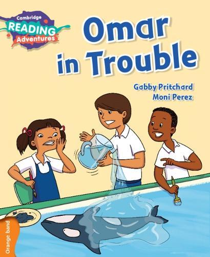 Omar in Trouble Orange Band - Cambridge Reading Adventures (Paperback)