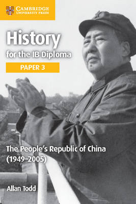 IB Diploma: The People's Republic of China (1949-2005) (Paperback)