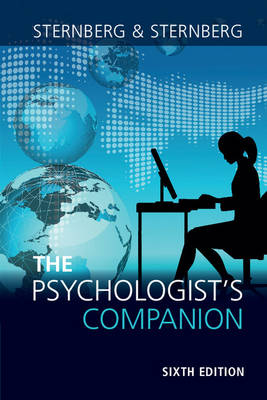 The Psychologist's Companion: A Guide to Professional Success for Students, Teachers, and Researchers (Paperback)