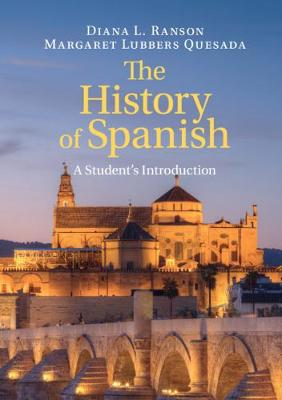 The History of Spanish: A Student's Introduction (Paperback)