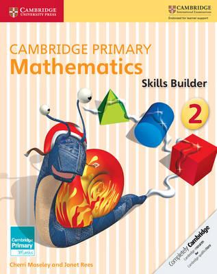 Cambridge Primary Mathematics Skills Builder 2 - Cambridge Primary Maths (Paperback)