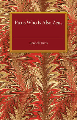 Picus Who Is Also Zeus (Paperback)