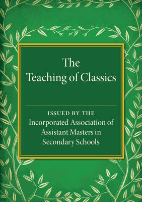 The Teaching of Classics (Paperback)