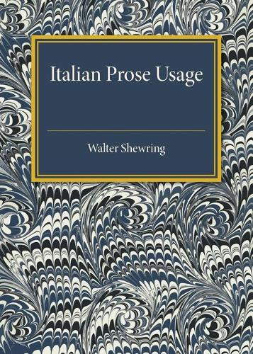 Italian Prose Usage: A Supplement to Italian Grammars (Paperback)