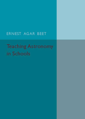 Teaching Astronomy in Schools (Paperback)