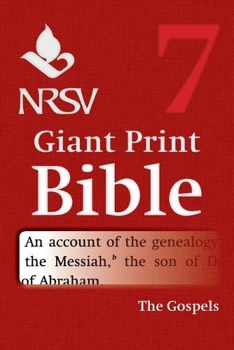 NRSV Giant Print Bible: Gospels Volume 7 (Paperback)