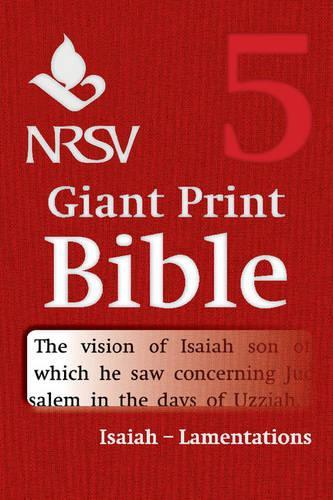 NRSV Giant Print Bible: Isaiah - Lamentations Volume 5 (Paperback)