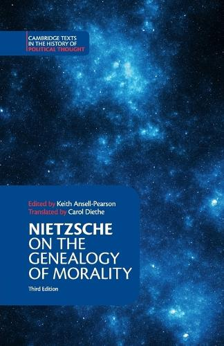 Nietzsche: On the Genealogy of Morality and Other Writings - Cambridge Texts in the History of Political Thought (Paperback)