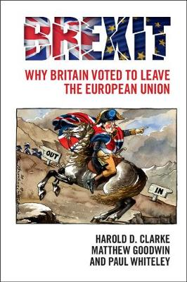Brexit: Why Britain Voted to Leave the European Union (Paperback)