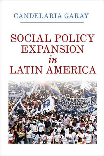Social Policy Expansion in Latin America (Paperback)