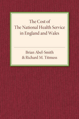 The Cost of the National Health Service in England and Wales (Paperback)