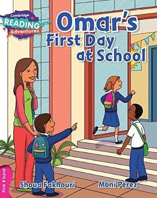 Omar's First Day at School Pink B Band - Cambridge Reading Adventures (Paperback)